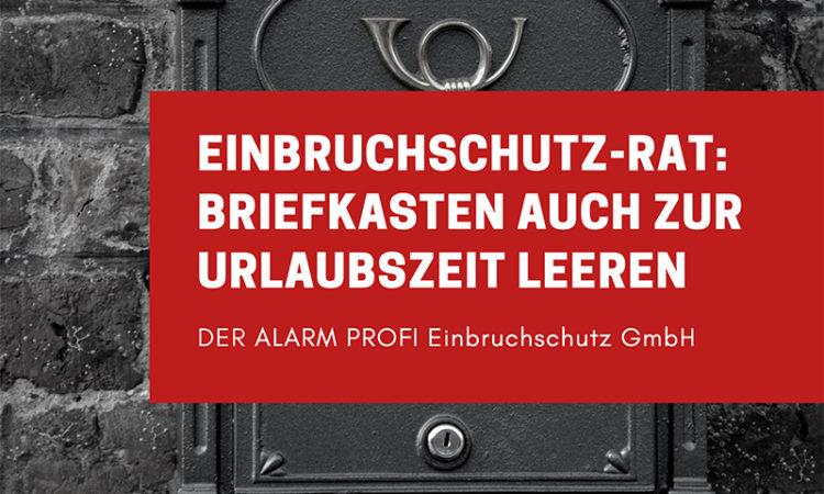 Einbruchschutz-Tipp: Briefkasten Auch Zur Urlaubszeit Leeren