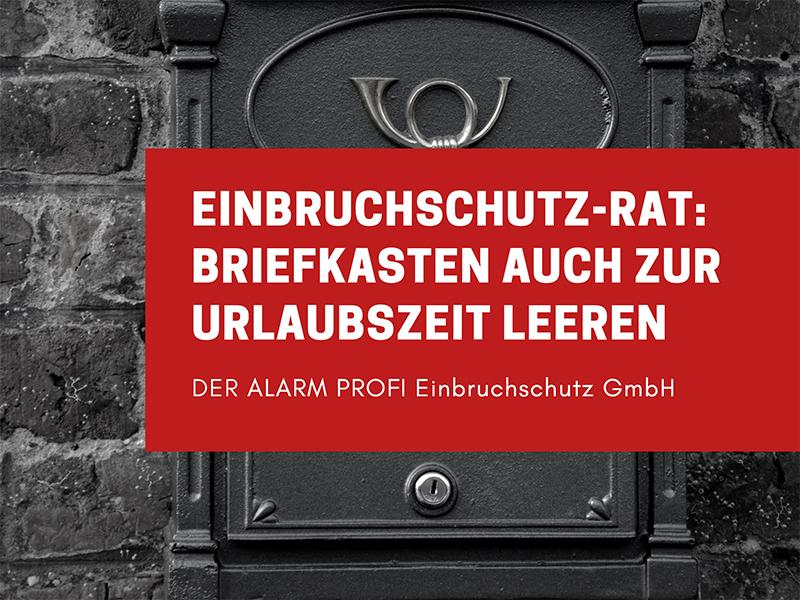 Einbruchschutztipps von DER ALARM PROFI Einbruchschutz GmbH