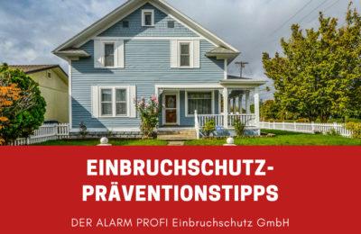 Präventionstipps – So Vermeiden Sie Wohnungseinbrüche